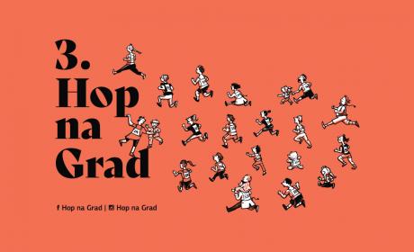 Tretji Hop na Grad že 7. aprila